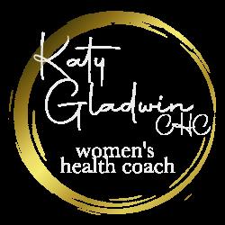 Katy Gladwin CHC- Certified Women's Health Coach